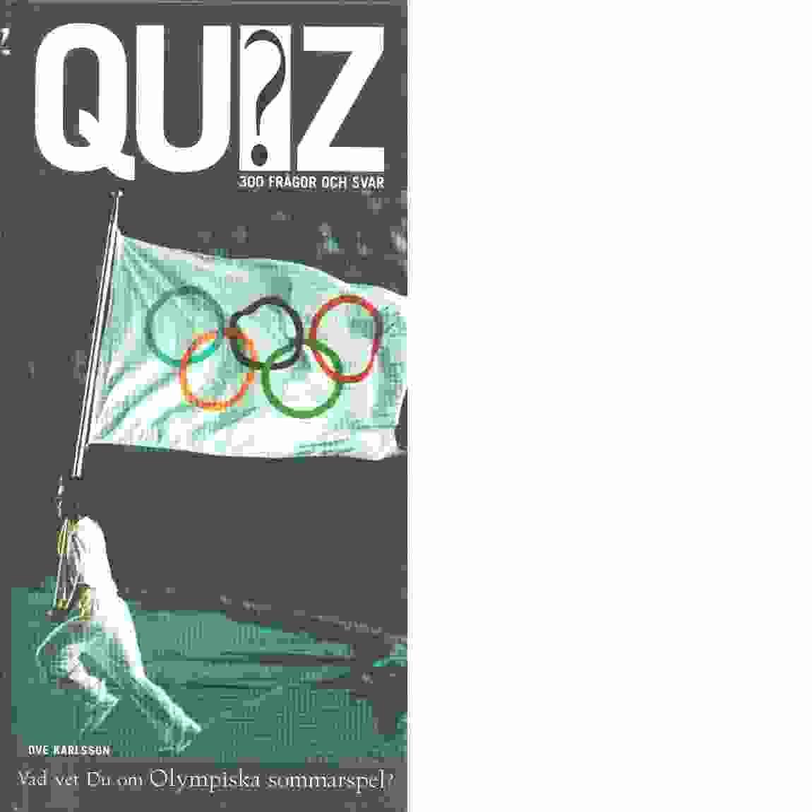 Vad vet du om olympiska sommarspel? - Karlsson, Ove