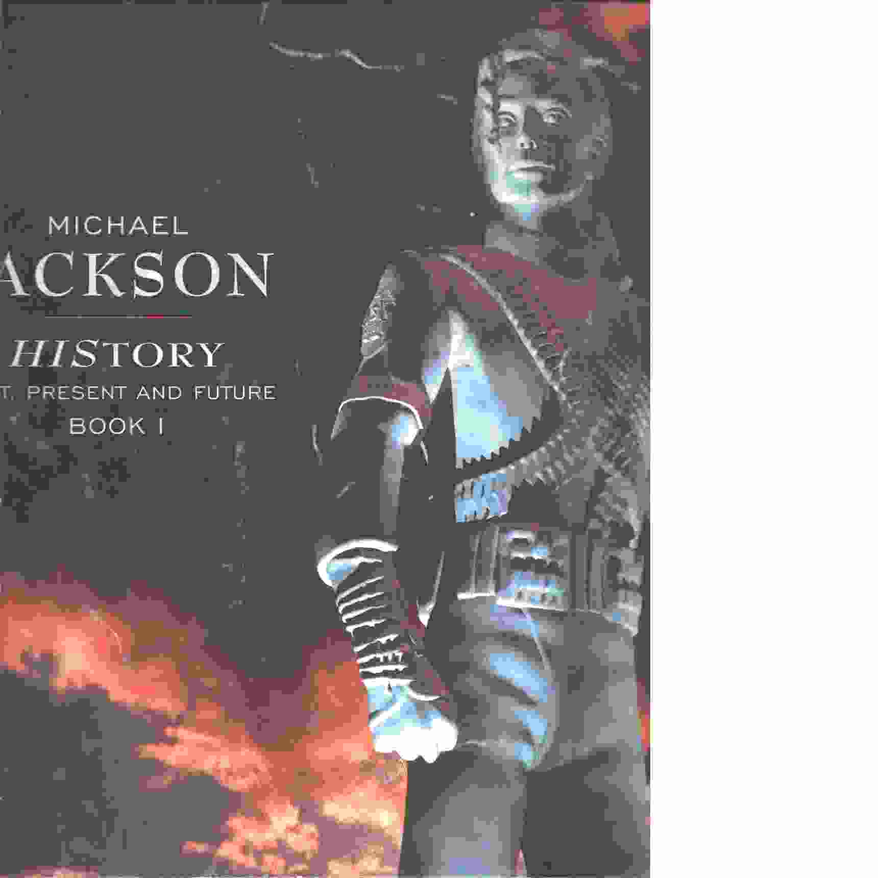 Michael Jackson - HIStory - Past, Present and Future - Book 1 - P/V/G Songbook - Michael Jackson