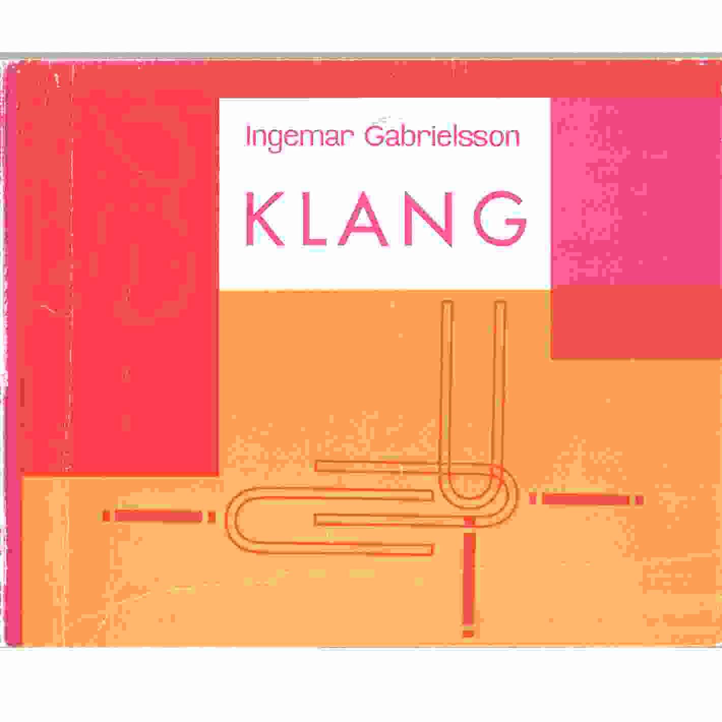Klang [Musiktryck]. 3, Lärobok i musik för årskurserna 7-9 - Gabrielsson, Ingemar