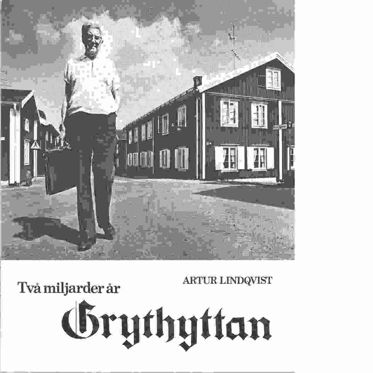 Två miljarder år Grythyttan - Lindqvist, Artur