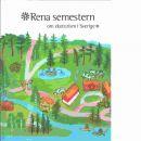 Rena semestern : om ekoturism i Sverige - Red. Hellmark, Mats