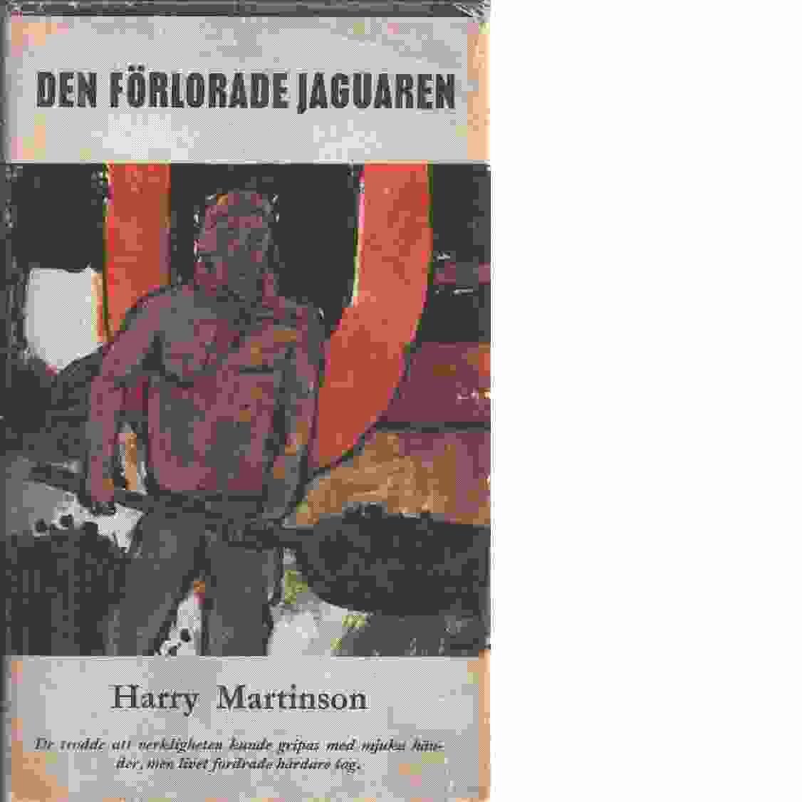 Den förlorade jaguaren - Martinson, Harry