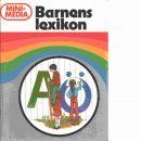 Barnens lexikon : minimedia - Nygren, Tord och Larsson, Lars-Gunnar samt Hedman, Hardy