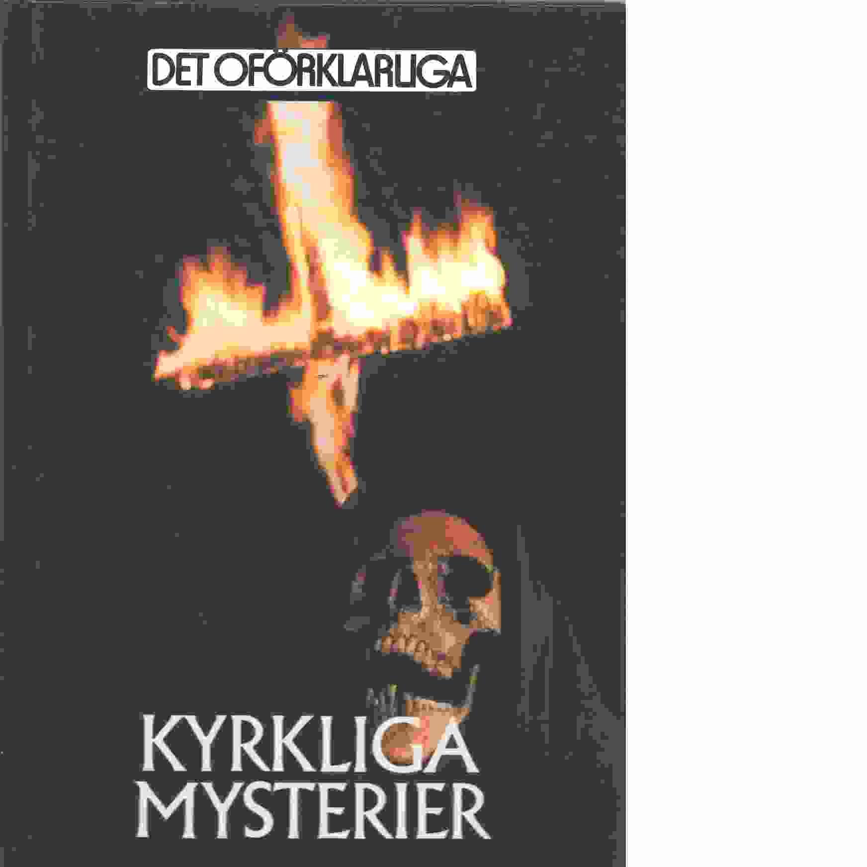 Kyrkliga mysterier : från oförstörbara kroppar till stigmatisering - Brookesmith, Peter