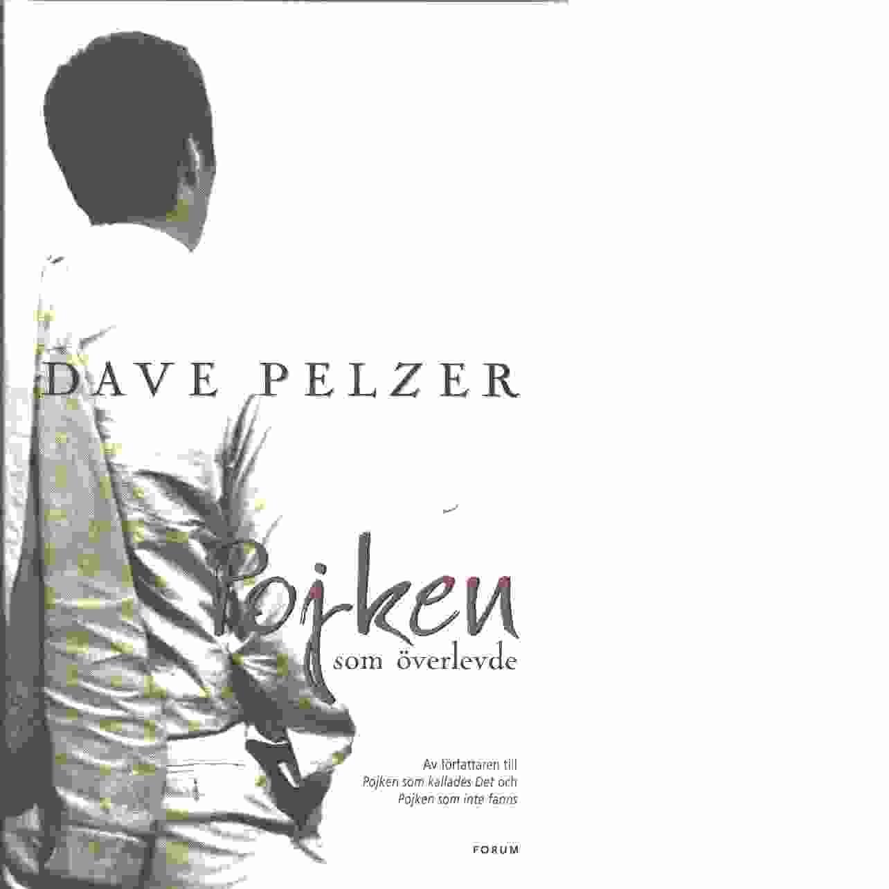 Pojken som överlevde - Pelzer, Dave