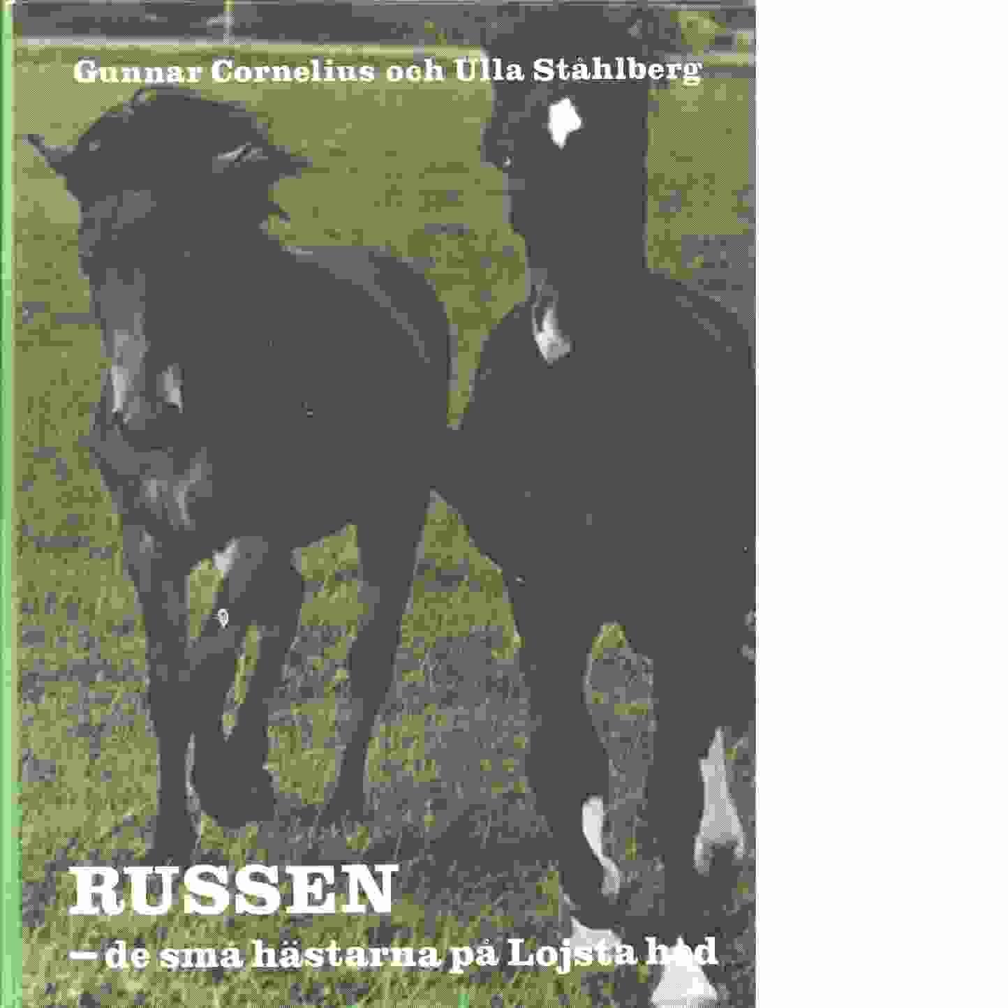 Russen - de små hästarna på Lojsta hed - Cornelius, Gunnar