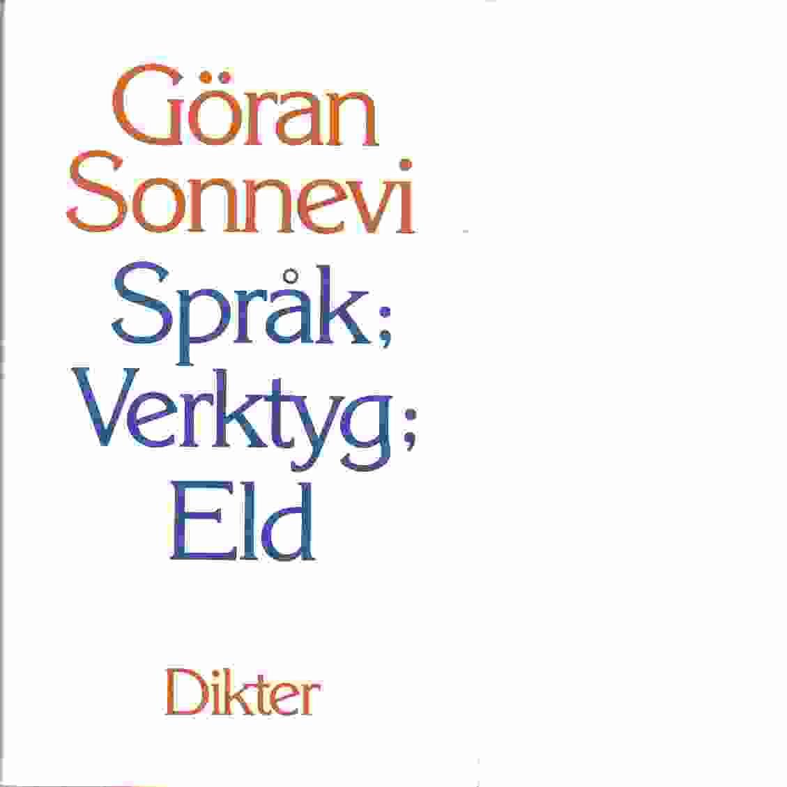 Språk; verktyg; eld - Sonnevi, Göran