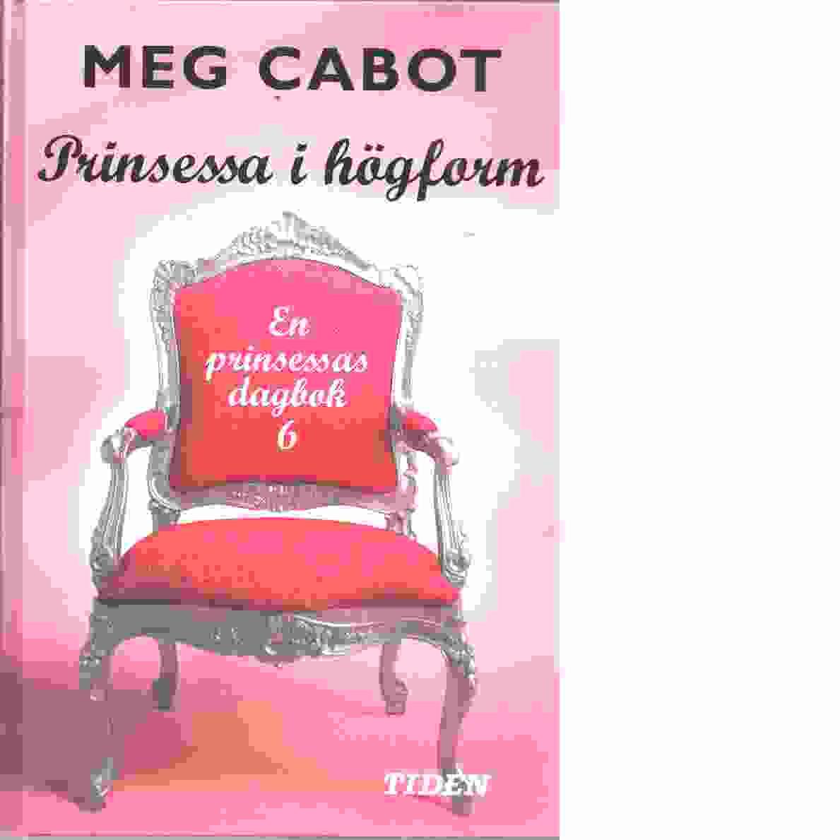 Prinsessa i högform  - Cabot, Meg