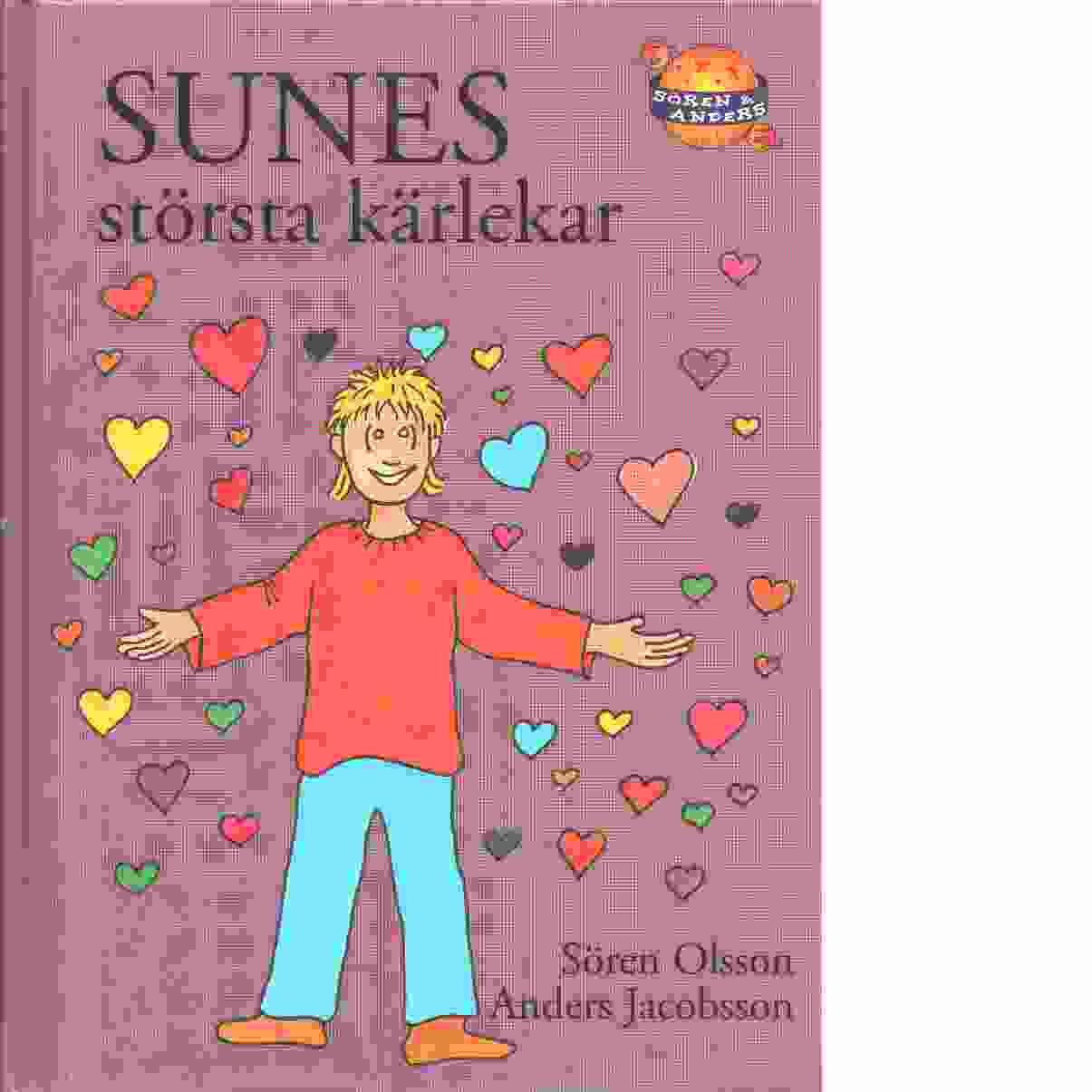 Sunes största kärlekar - Jacobsson, Anders,  och Olsson, Sören
