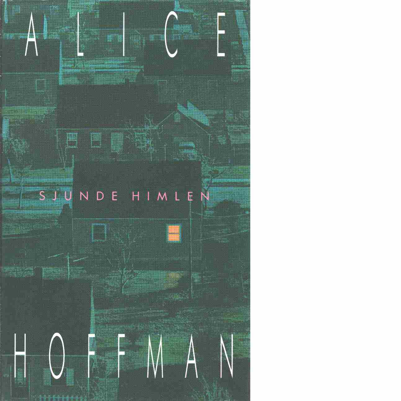 Sjunde himlen - Hoffman, Alice
