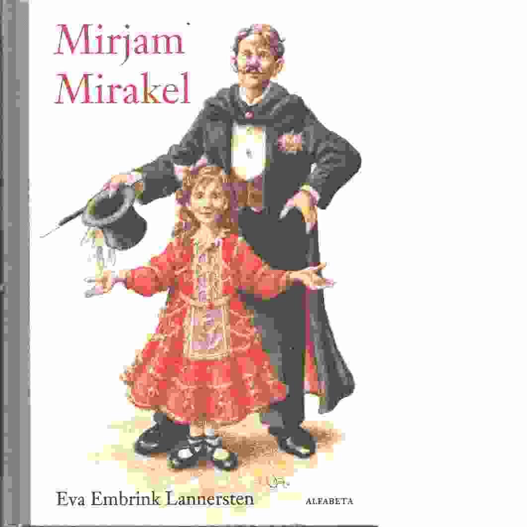 Mirjam Mirakel  - Embrink Lannersten, Eva