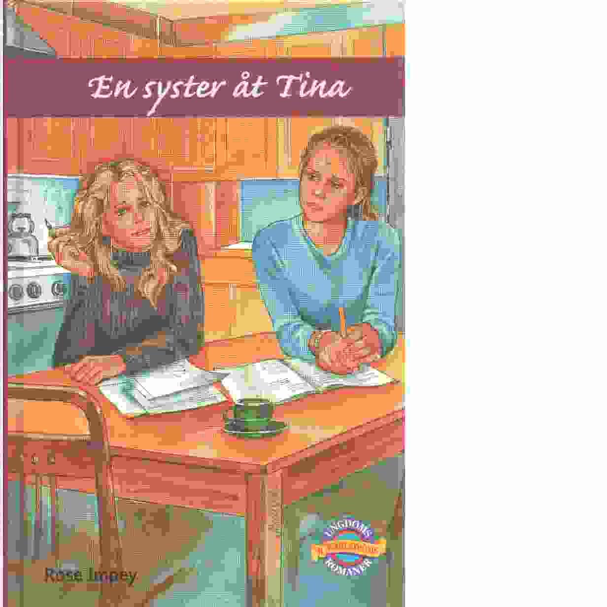 En syster åt Tina  - Impey, Rose