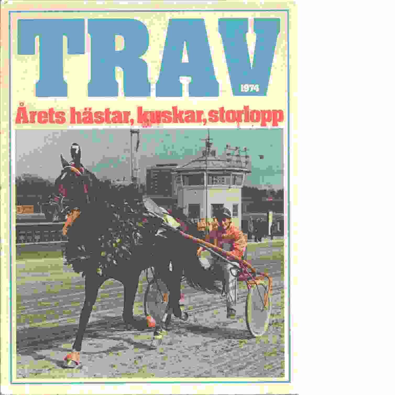 Trav 1974 - Göteborg : Årets trav