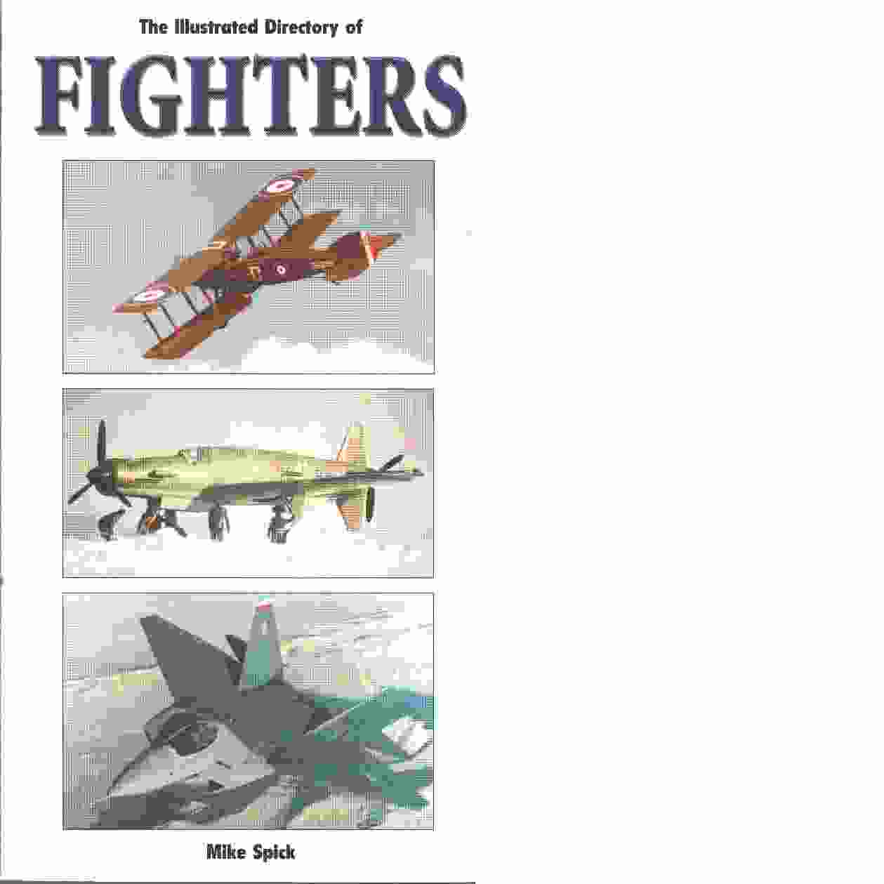 Illustrated Directory of Fighters - Spick, Mike