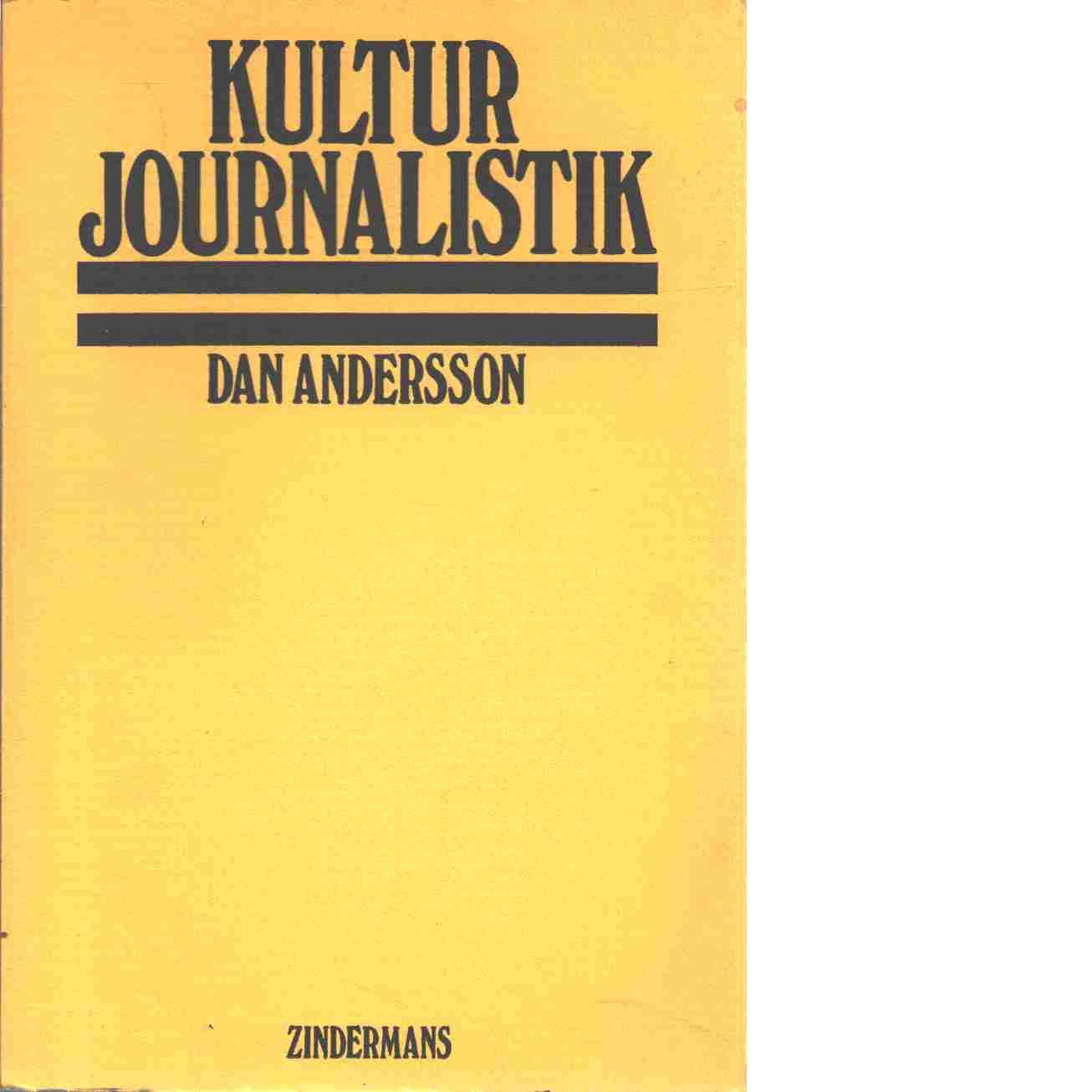 Kulturjournalistik - Andersson Dan