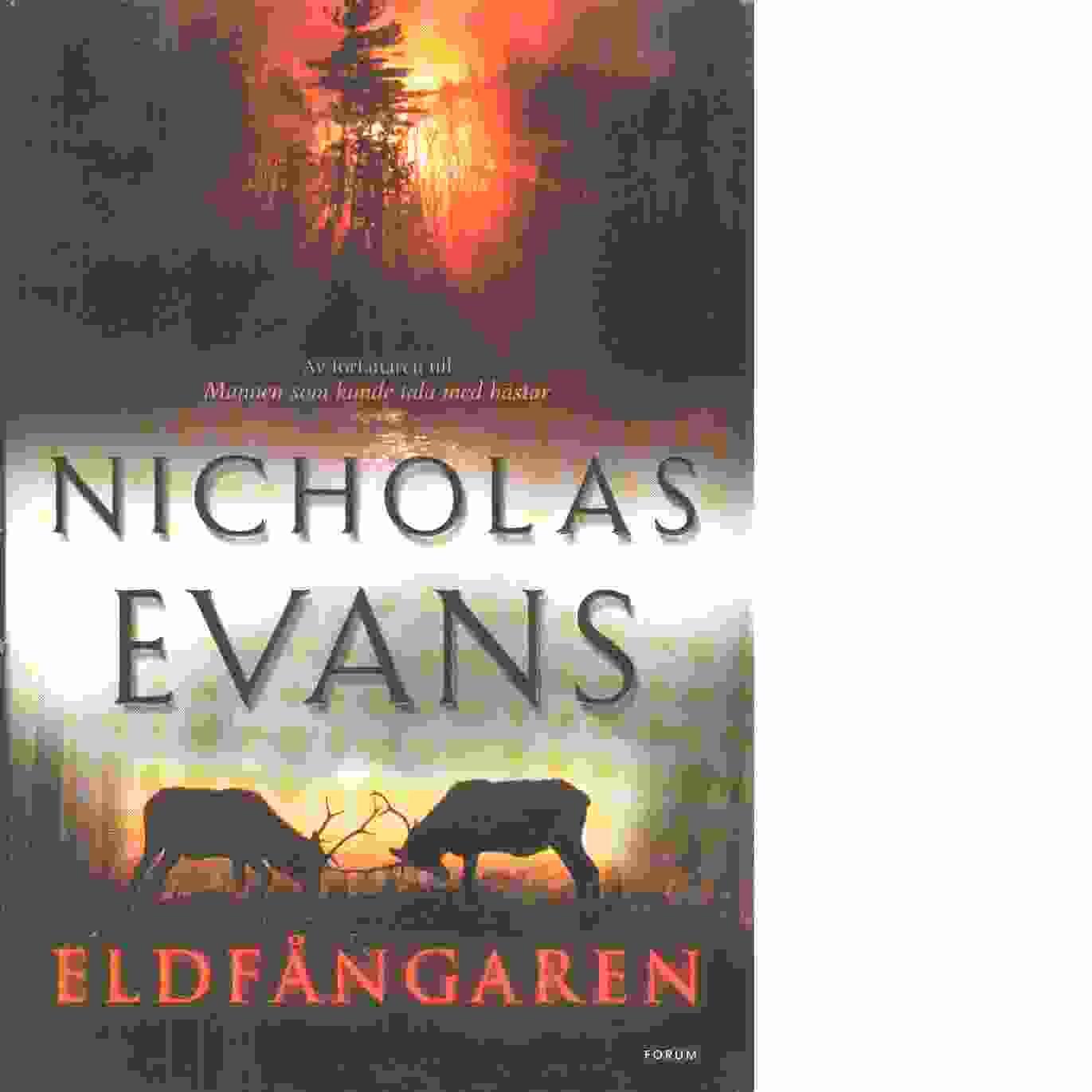 Eldfångaren  - Evans, Nicholas
