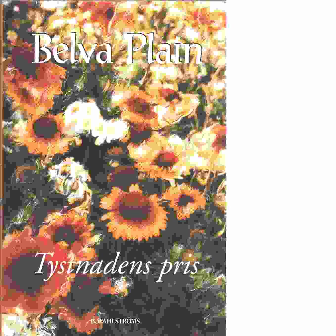 Tystnadens pris - Plain, Belva