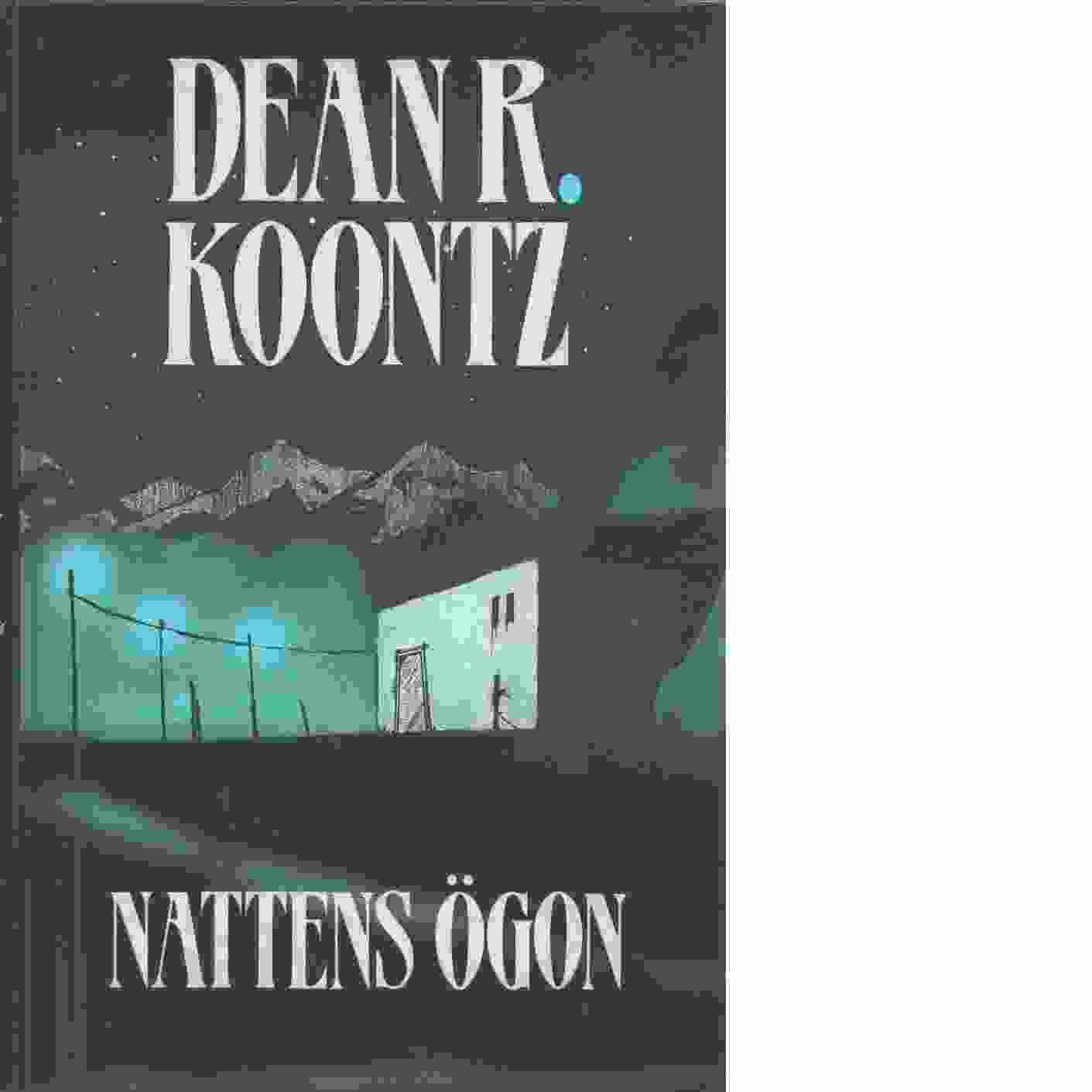 Nattens ögon  - Koontz, Dean R.