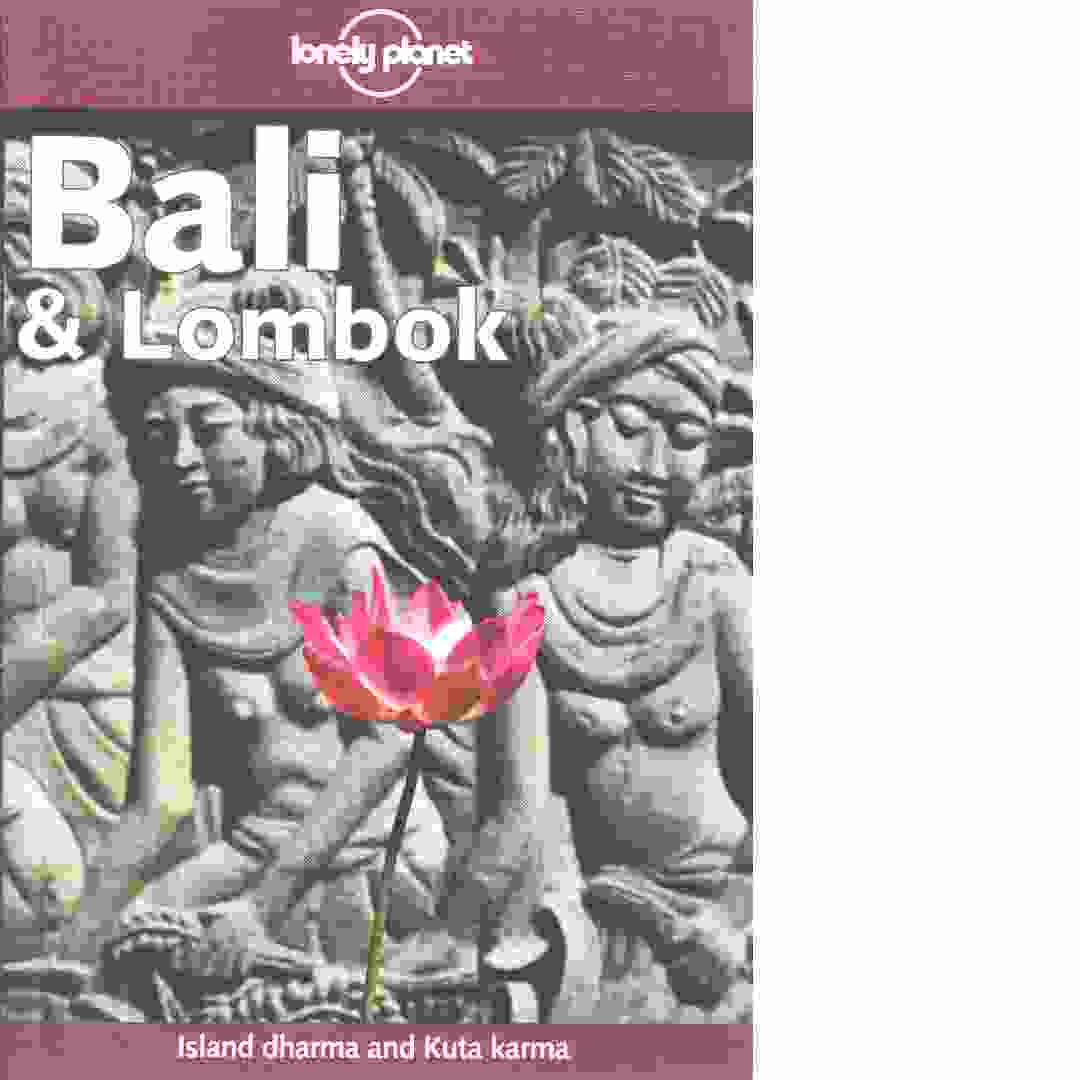 Lonely Planet Bali & Lombok - Greenway, Paul  och Lyon, James samt  Wheeler,  Tony