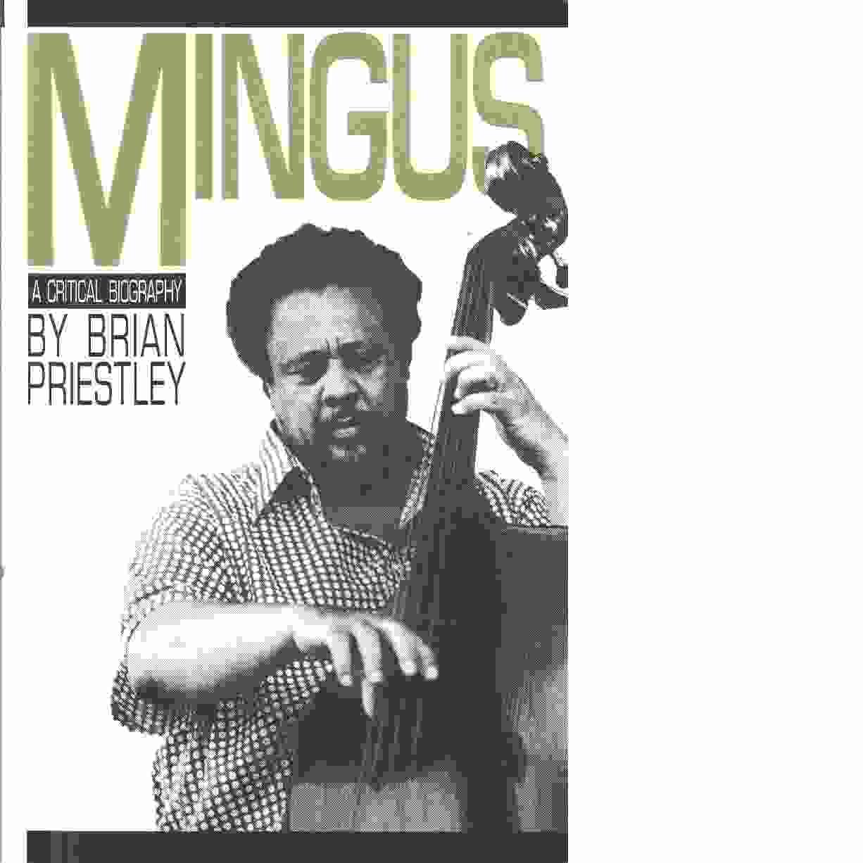 Charles Mingus -  Priestley, Brian