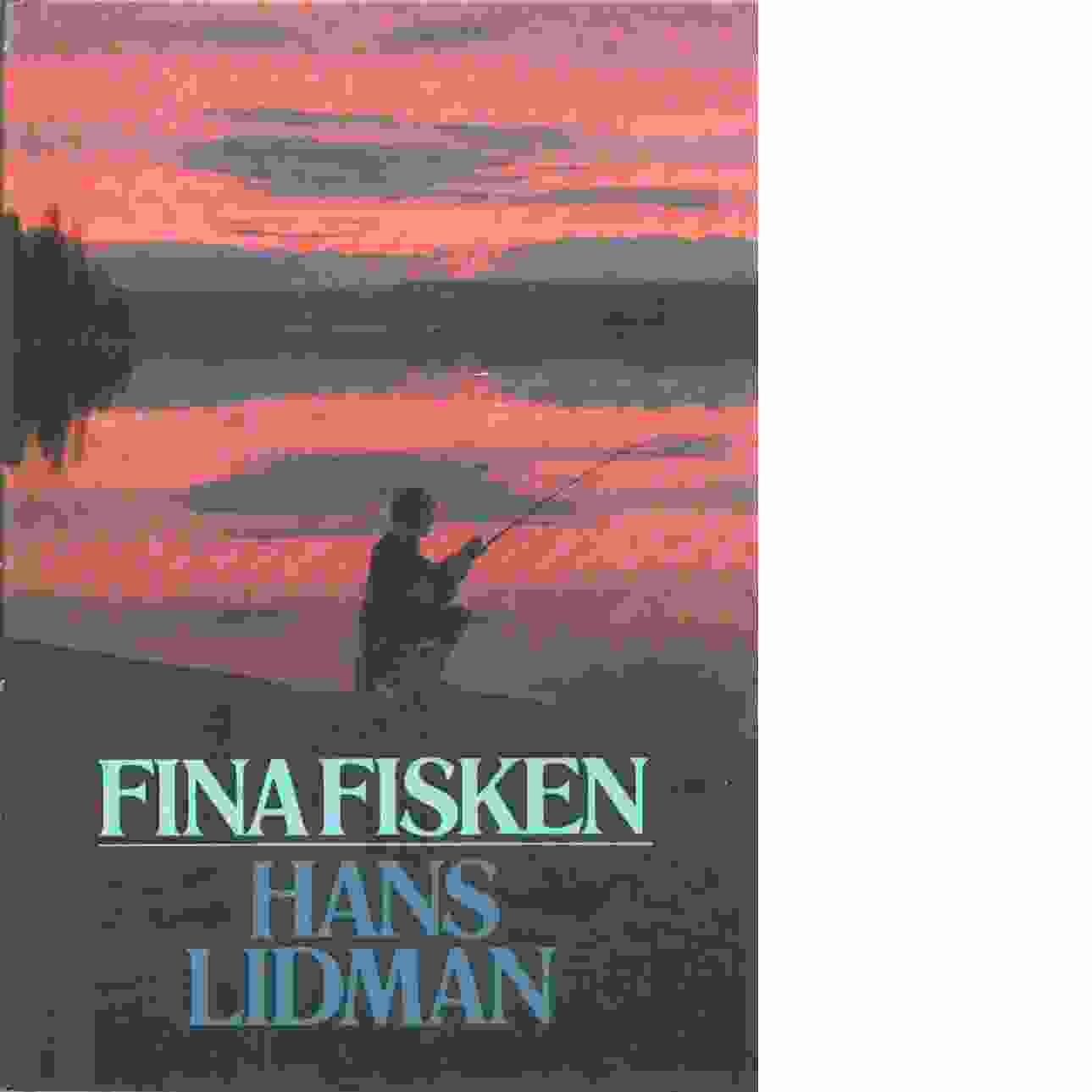 Fina fisken - Lidman, Hans