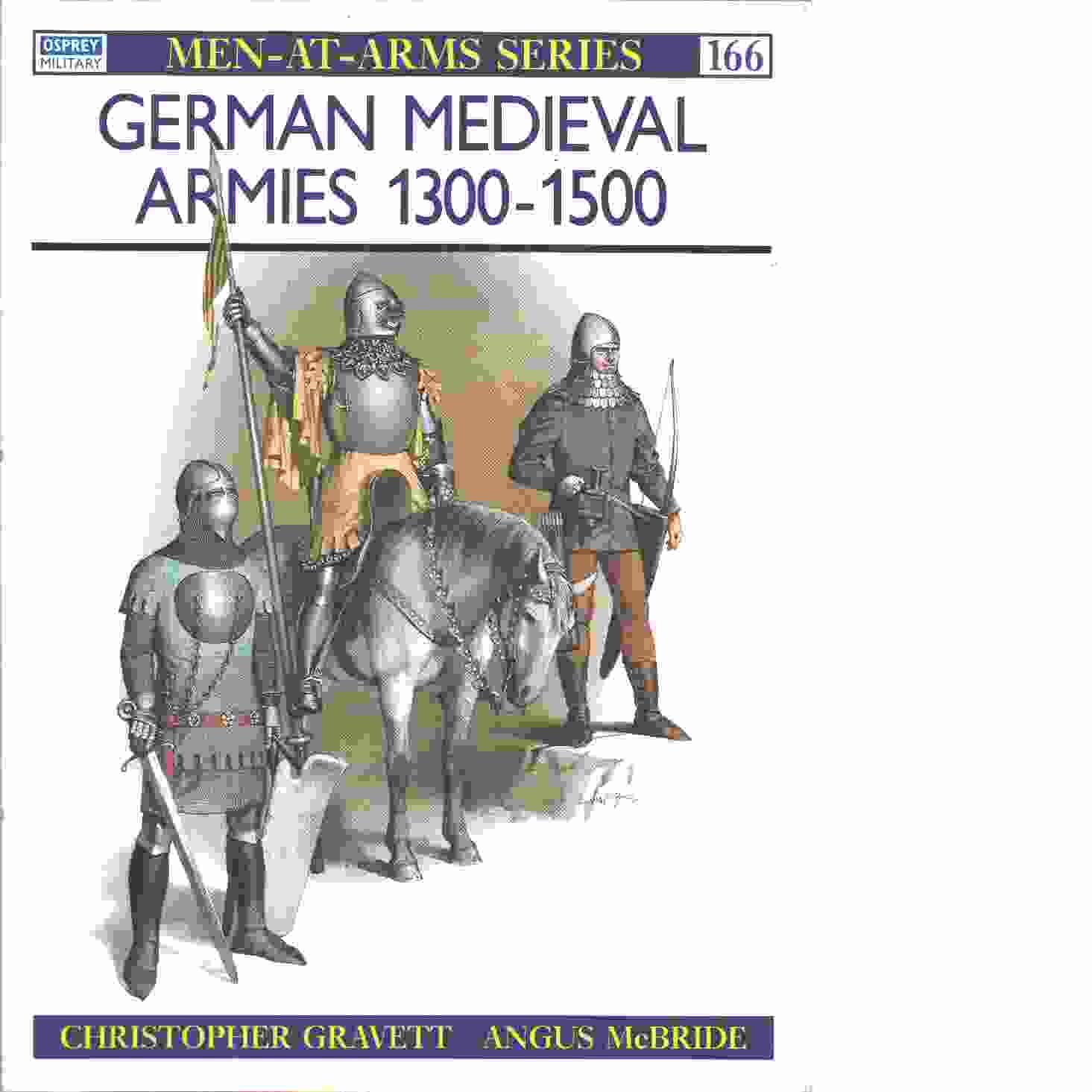 German Medieval Armies 1300-1500 -  Gravett, Christopher