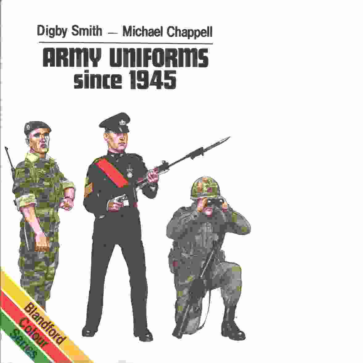 Army uniforms since 1945  - Smith, Digby