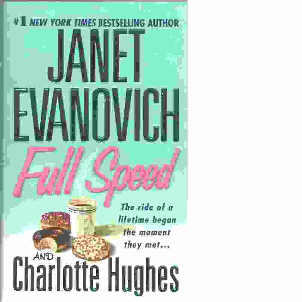 Full Speed - Evanovich, Janet and  HughesCharlotte