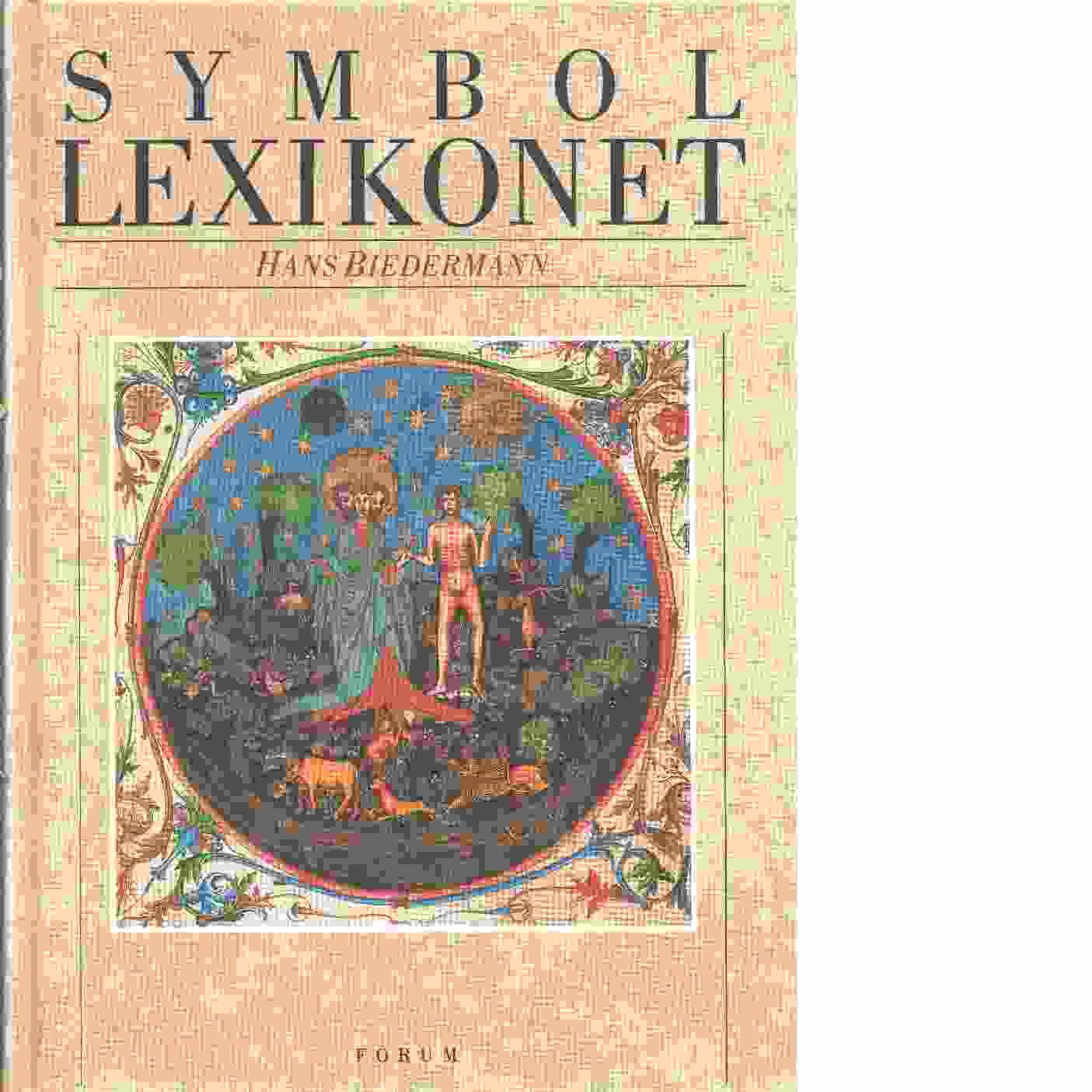 Symbollexikonet - Biedermann, Hans