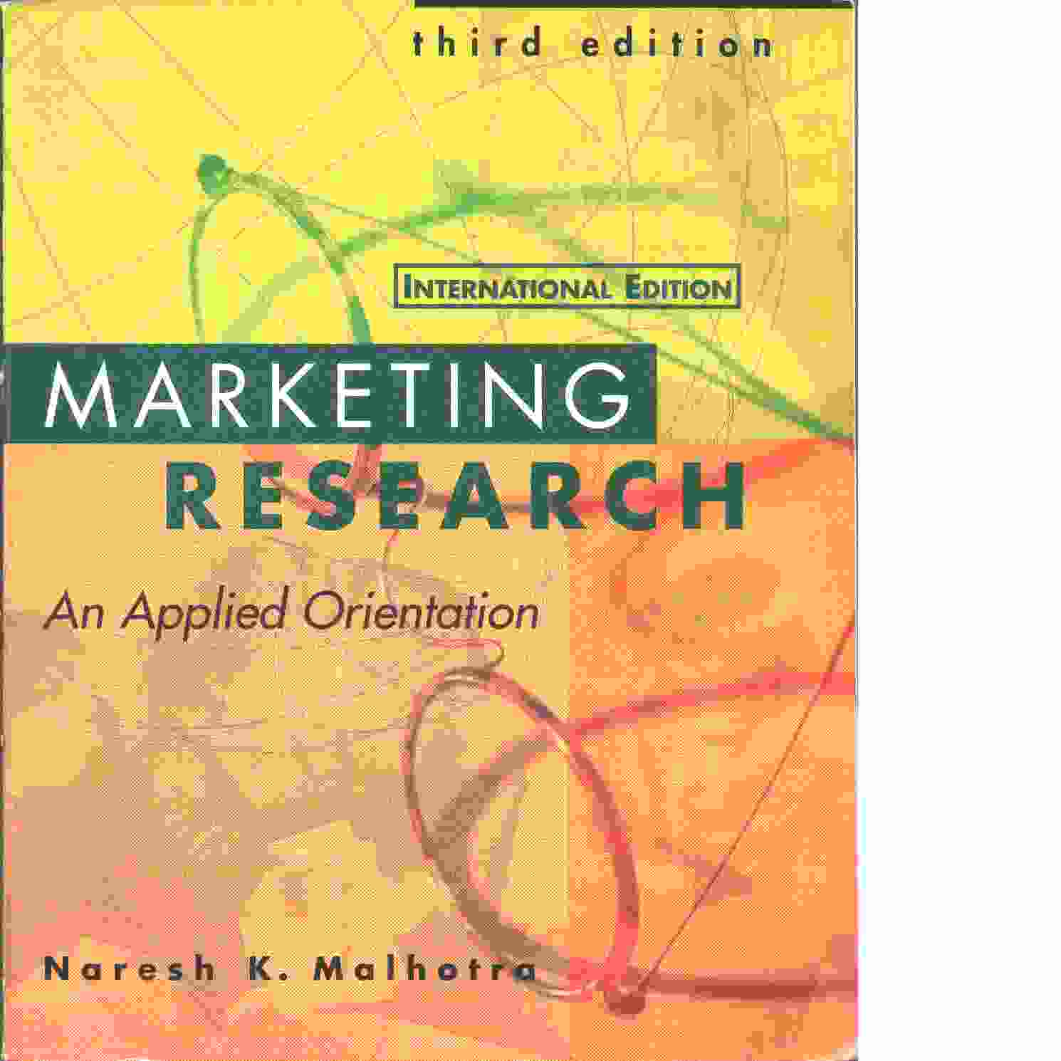 Marketing research : an applied orientation - Malhotra, Naresh K.