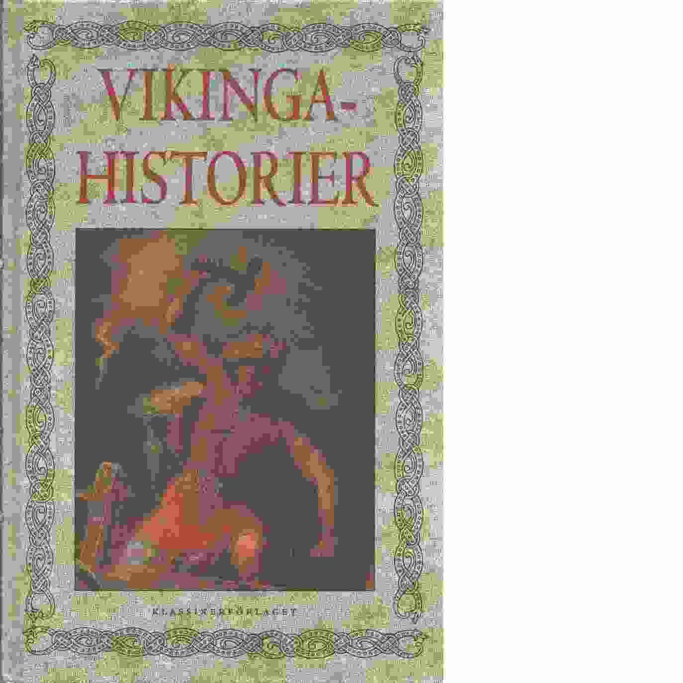 Vikingahistorier  - Ohlmarks, Åke
