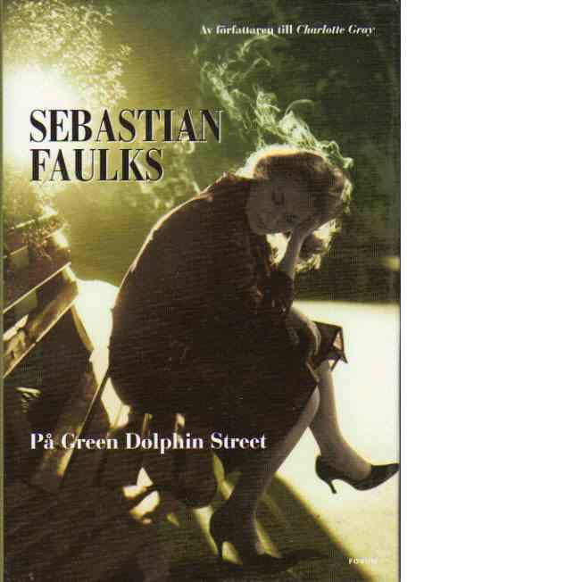 På Green Dolphin Street - Faulks, Sebastian