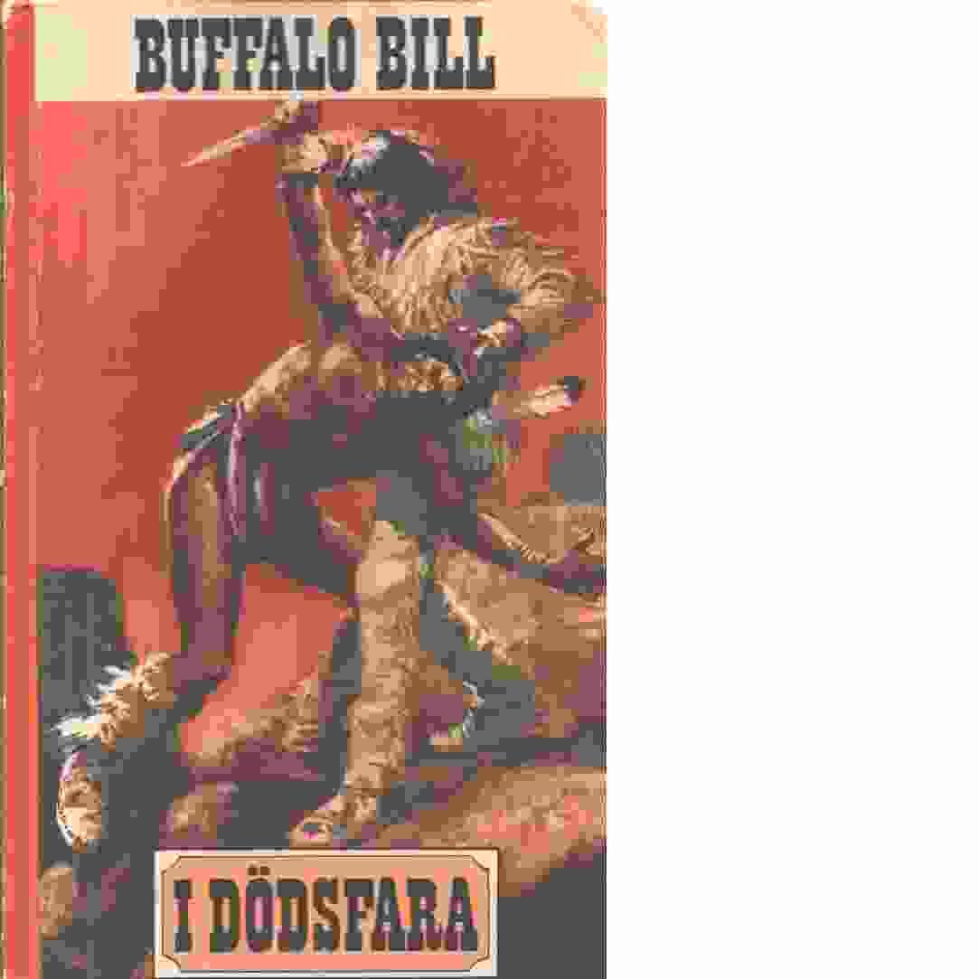 Buffalo Bill I dödsfara och de svarta ryttarna - Buffalo Bill