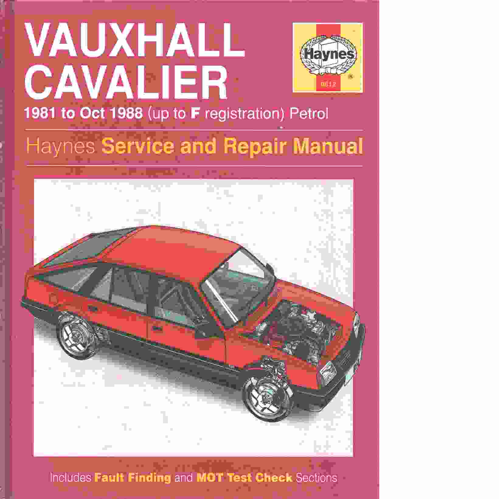 Vauxhall Cavalier Four Wheel Drive ('81 to Oct '88) Hb (Haynes Service & Repair Manual) [ -  Coomber, Ian