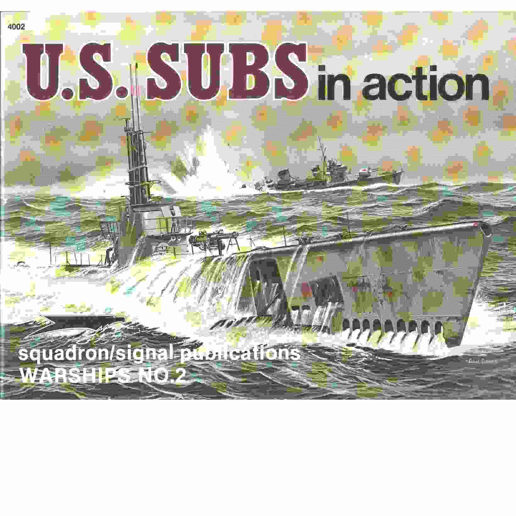 U.S. Subs in Action - Warships No. 2 -  Stern, Robert C. and  Greer, Don