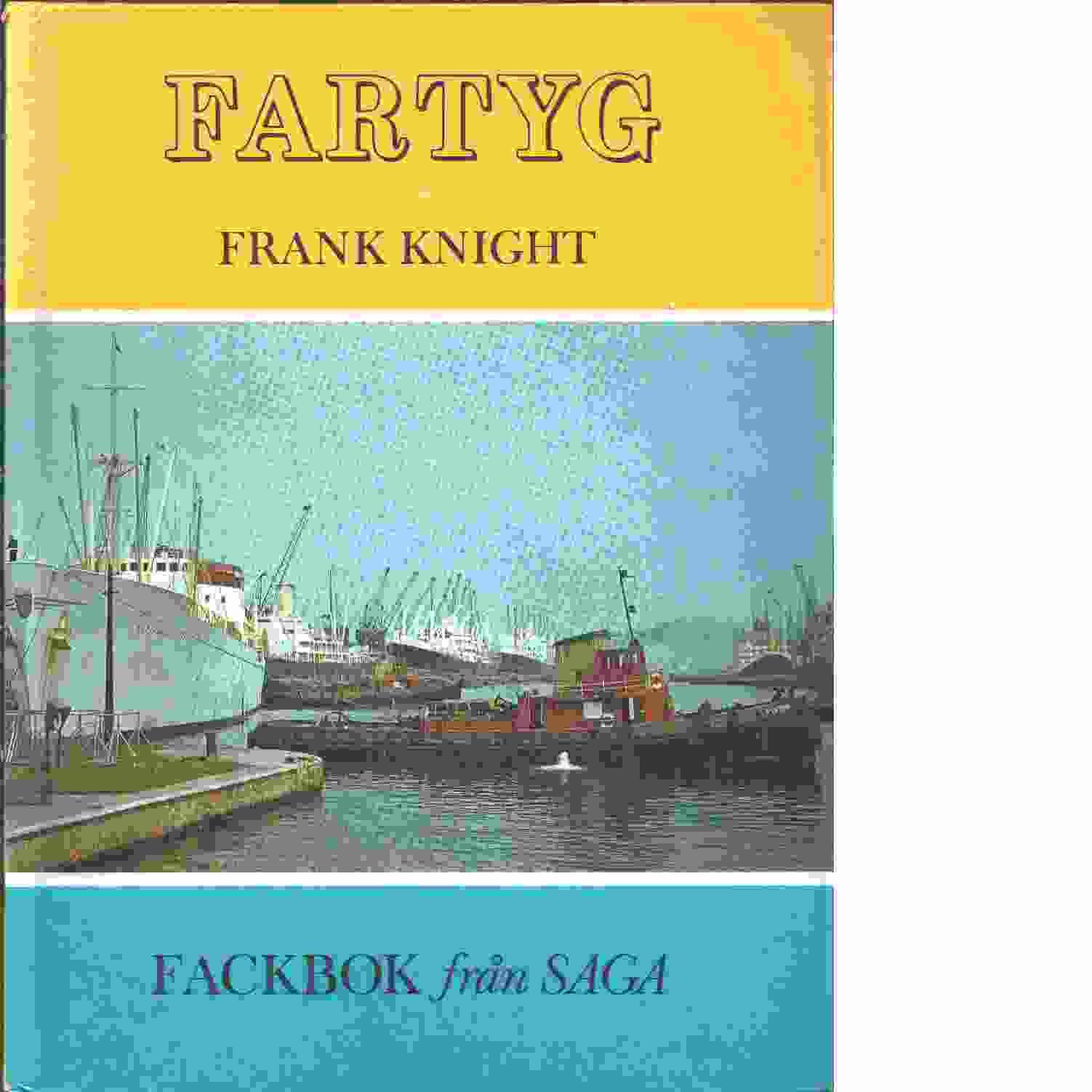 Fartyg.  - Knight, Frank