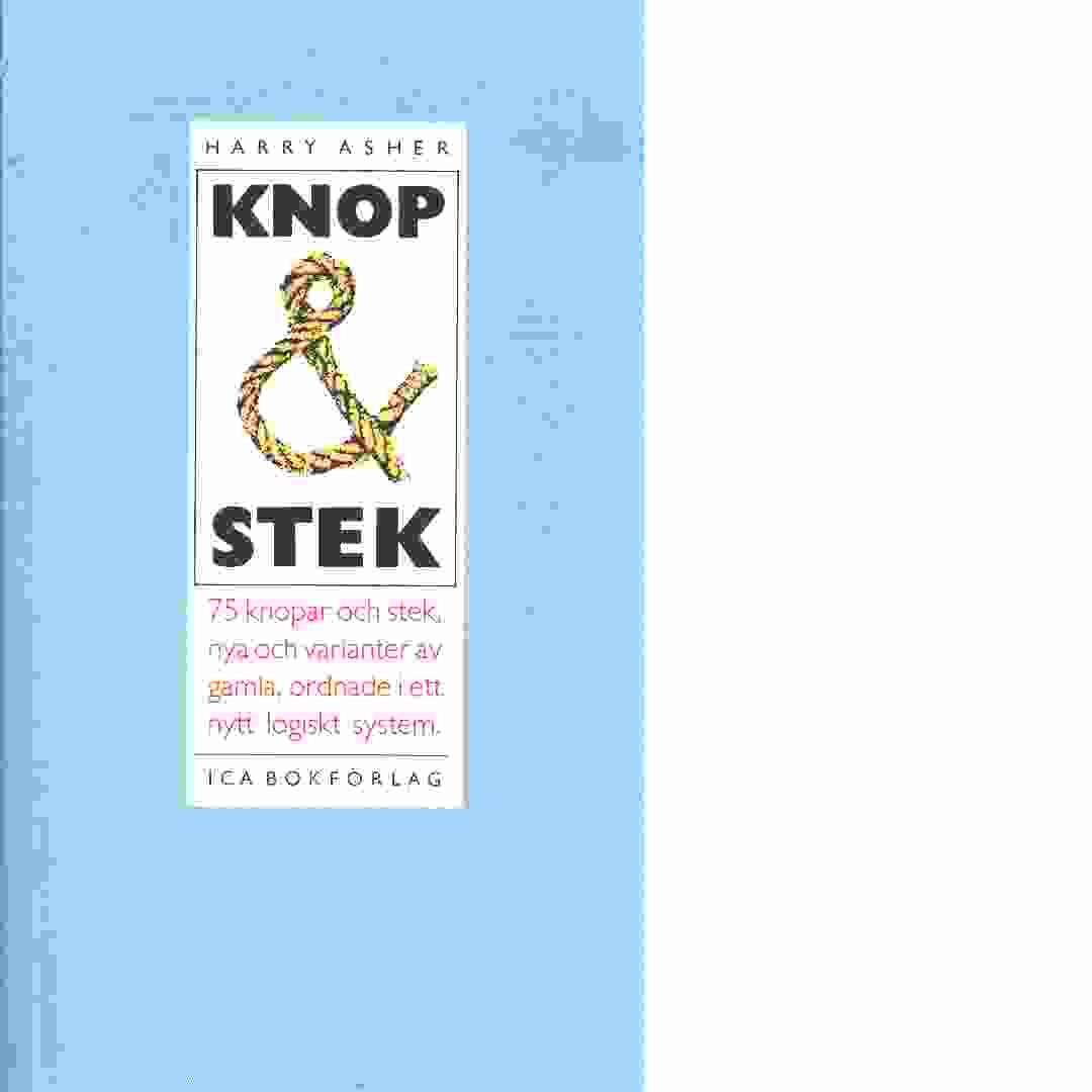 Knop och stek - Asher, Harry