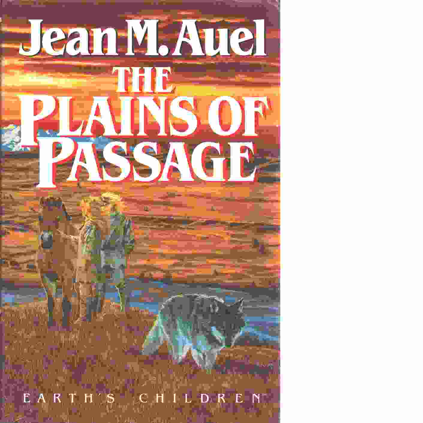 The Plains of Passage - Auel. Jean M.