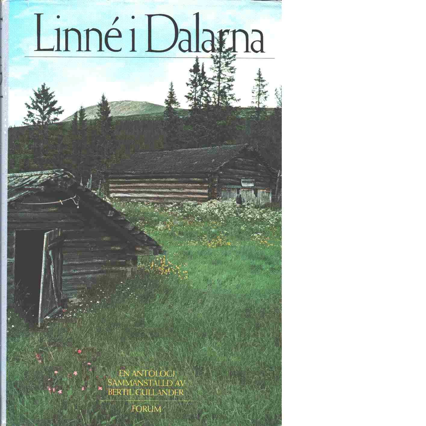 Linné i Dalarna - Gullander Bertil