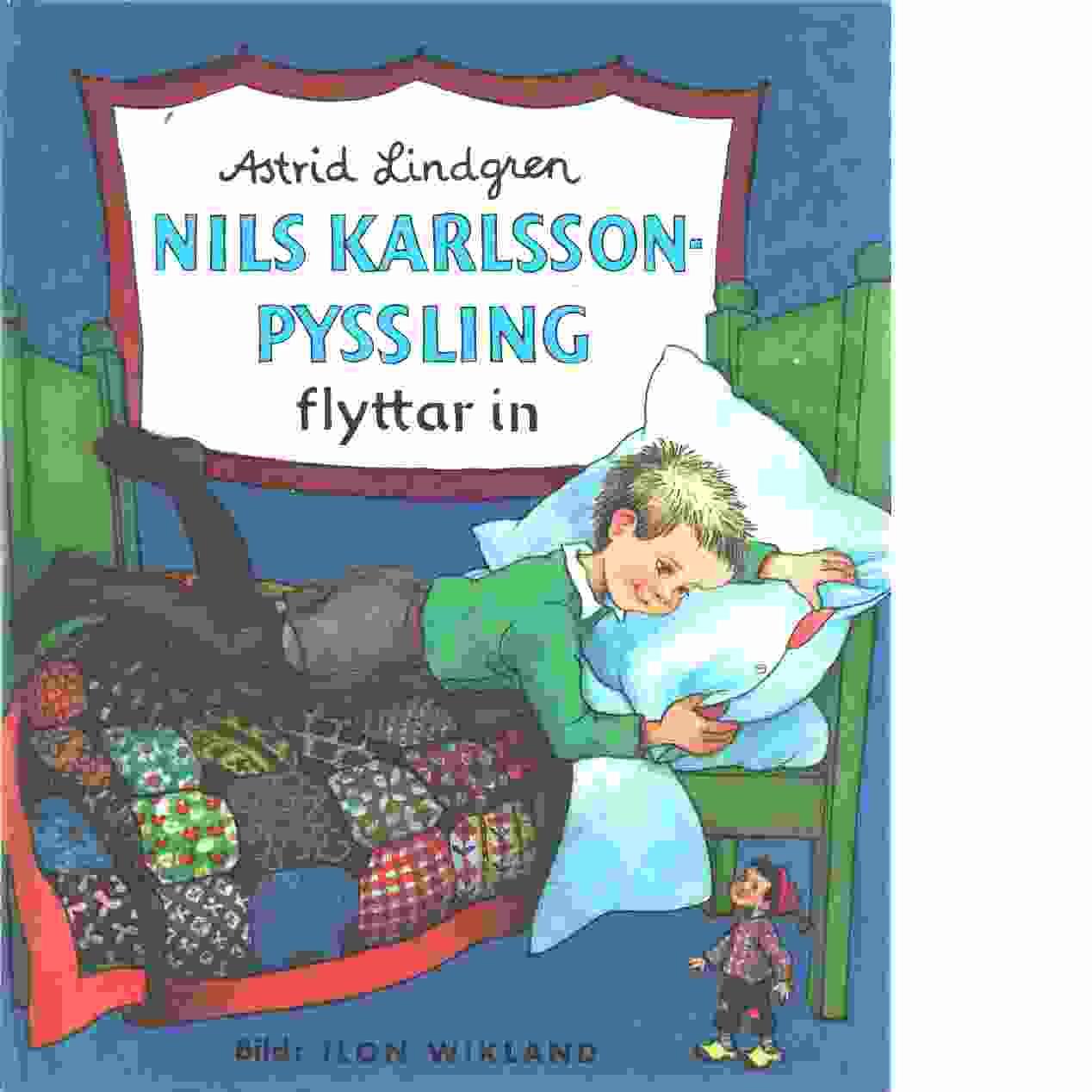 Nils Karlsson-Pyssling flyttar in  - Lindgren, Astrid