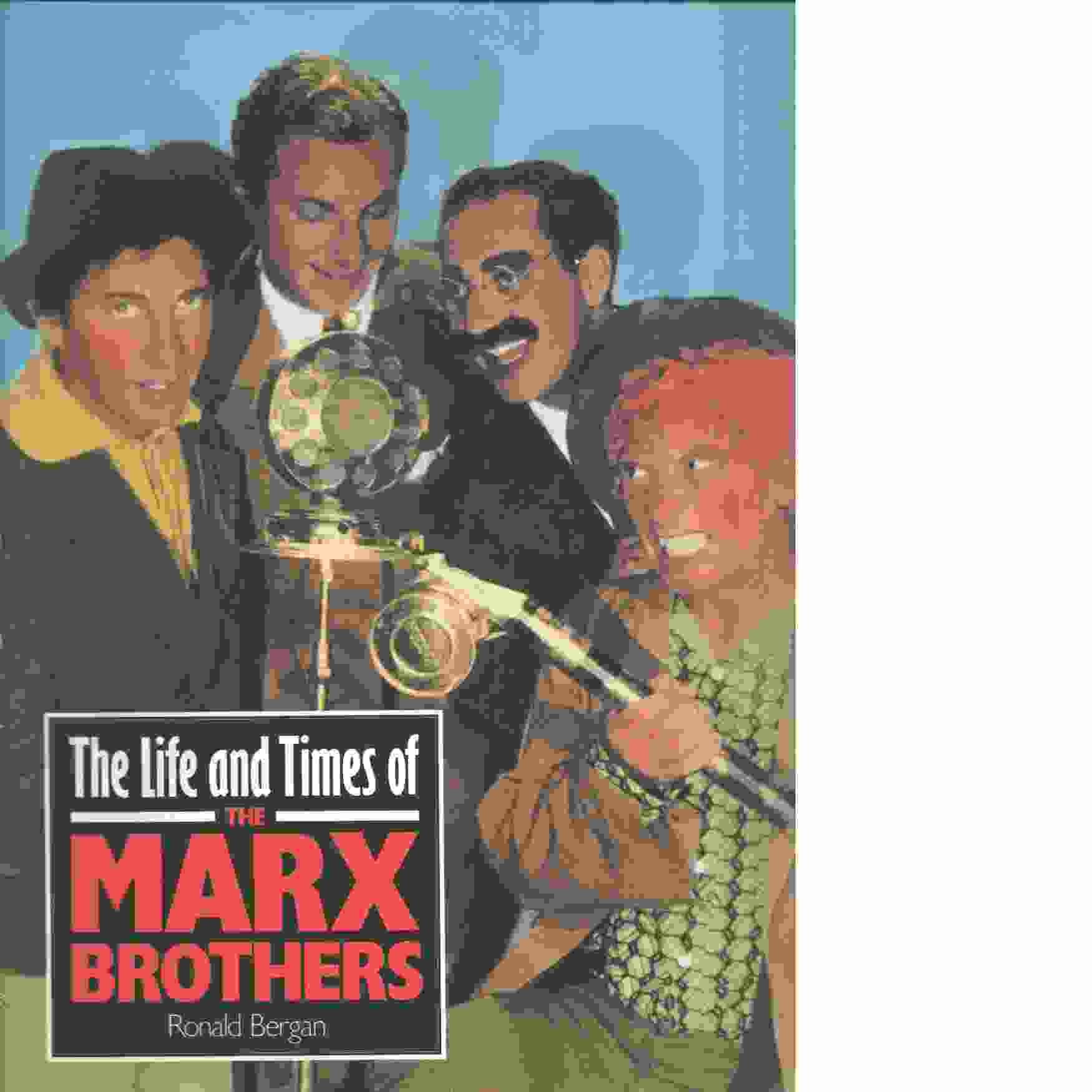 Life and Times of the Marx Brothers -  Bergan, Ronald