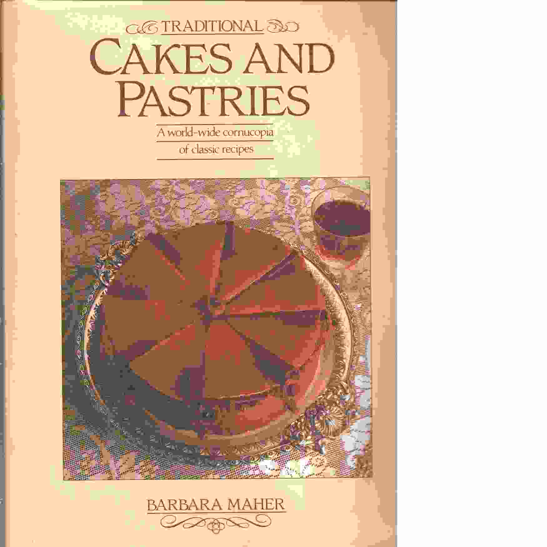 Traditional Cakes and Pastries -  Maher, Barbara