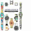 Armbandsur : den nya, utförliga handboken - Lisle Selby, Isabella de