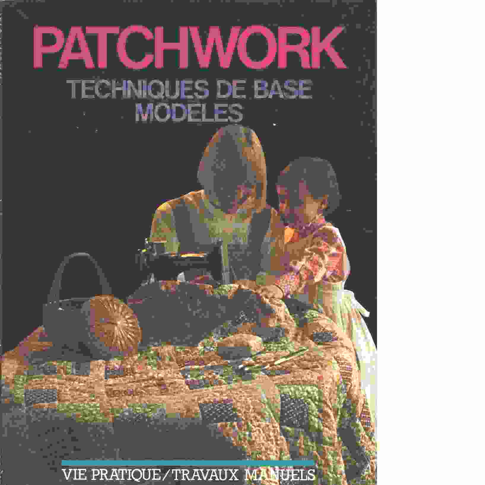 Patchwork: [techniques de base modèles] - Red.