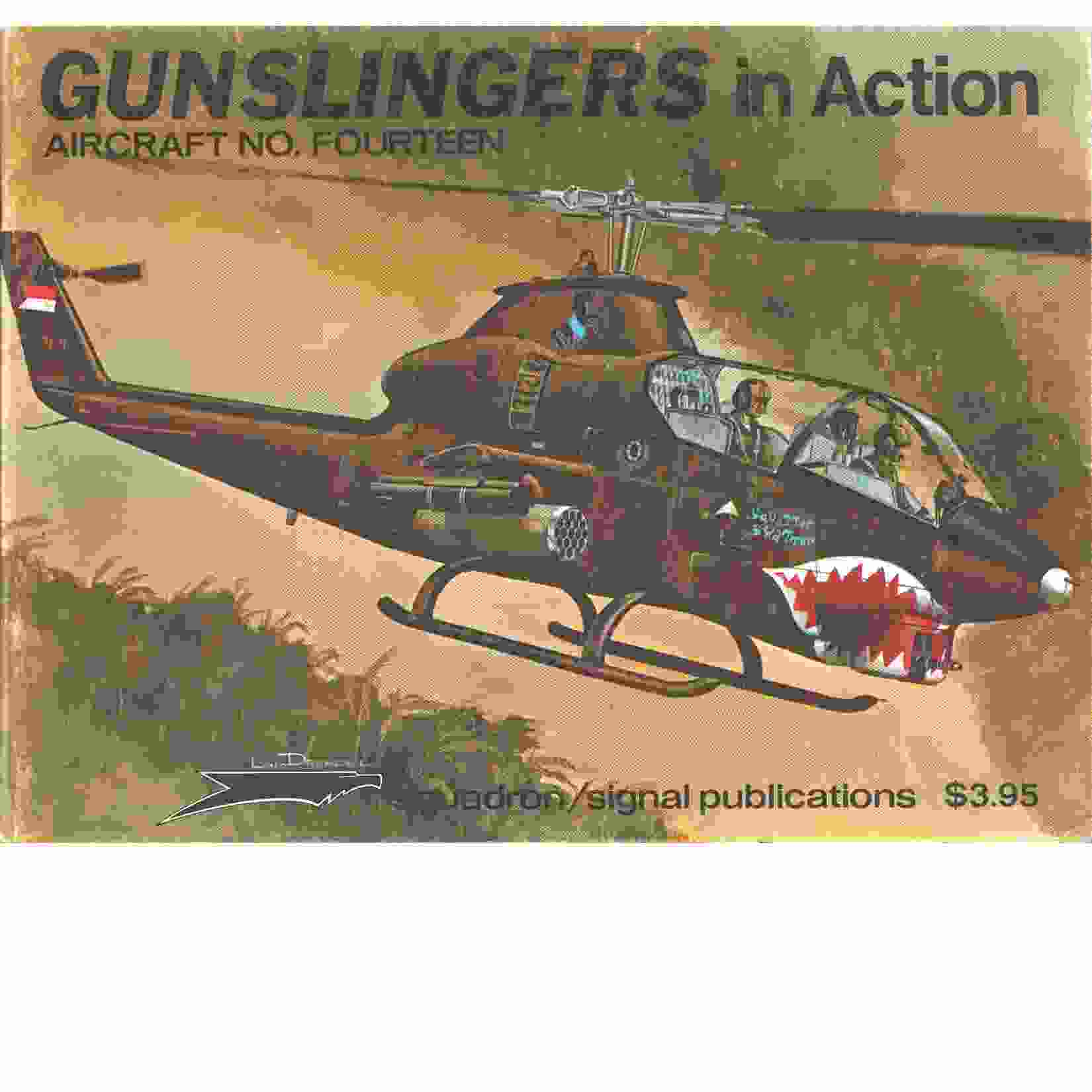 Gunslingers in action - Aircraft No. 14 - Drendel, Lou