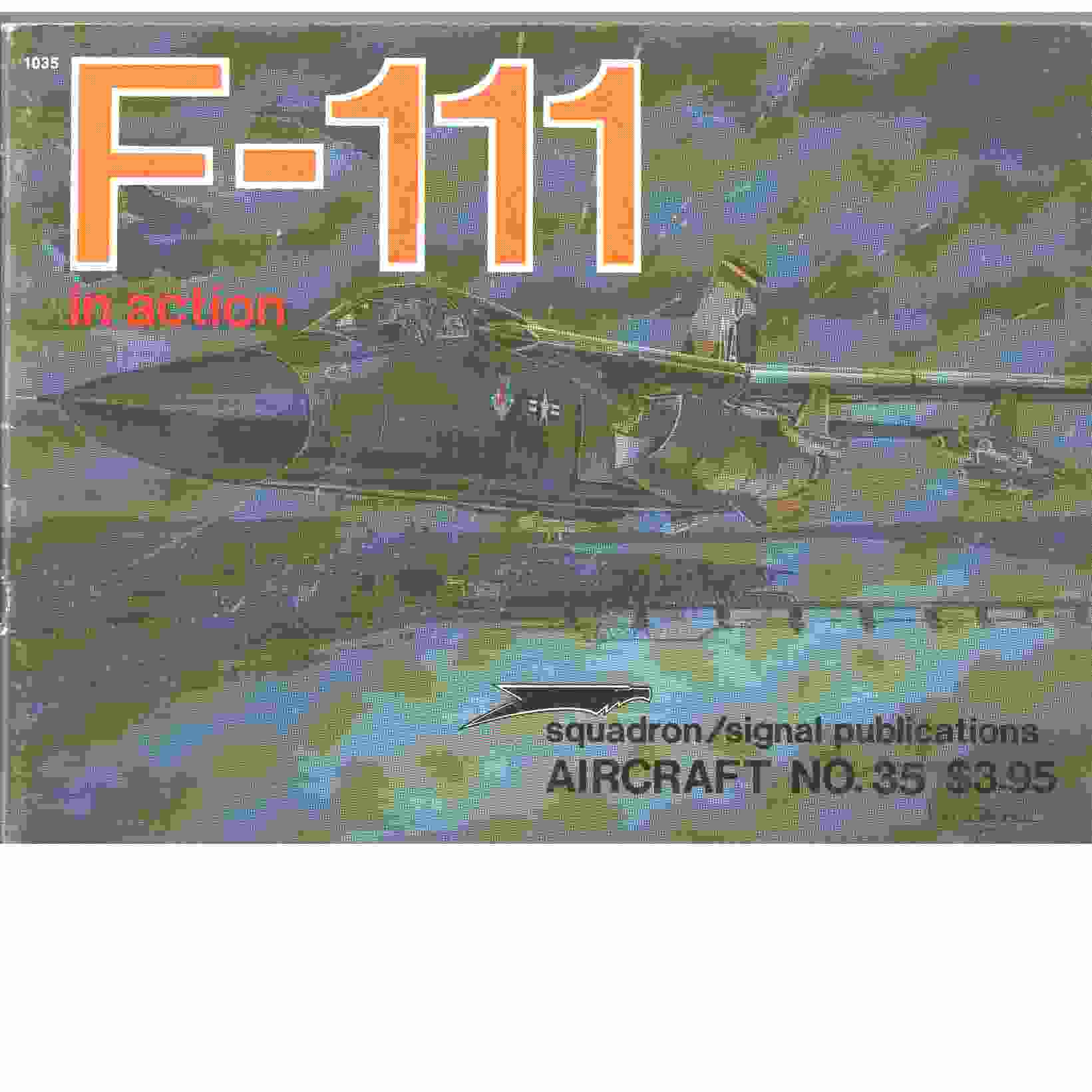 F-111 in Action - Aircraft No. 35  - Drendel, Lou