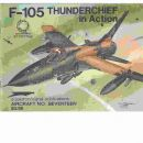 F-105 Thunderchief in Action - Aircraft No. Seventeen - Drendel, Lou