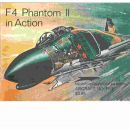 F-4 Phantom II in Action - Aircraft No. Five - Drendel, Lou