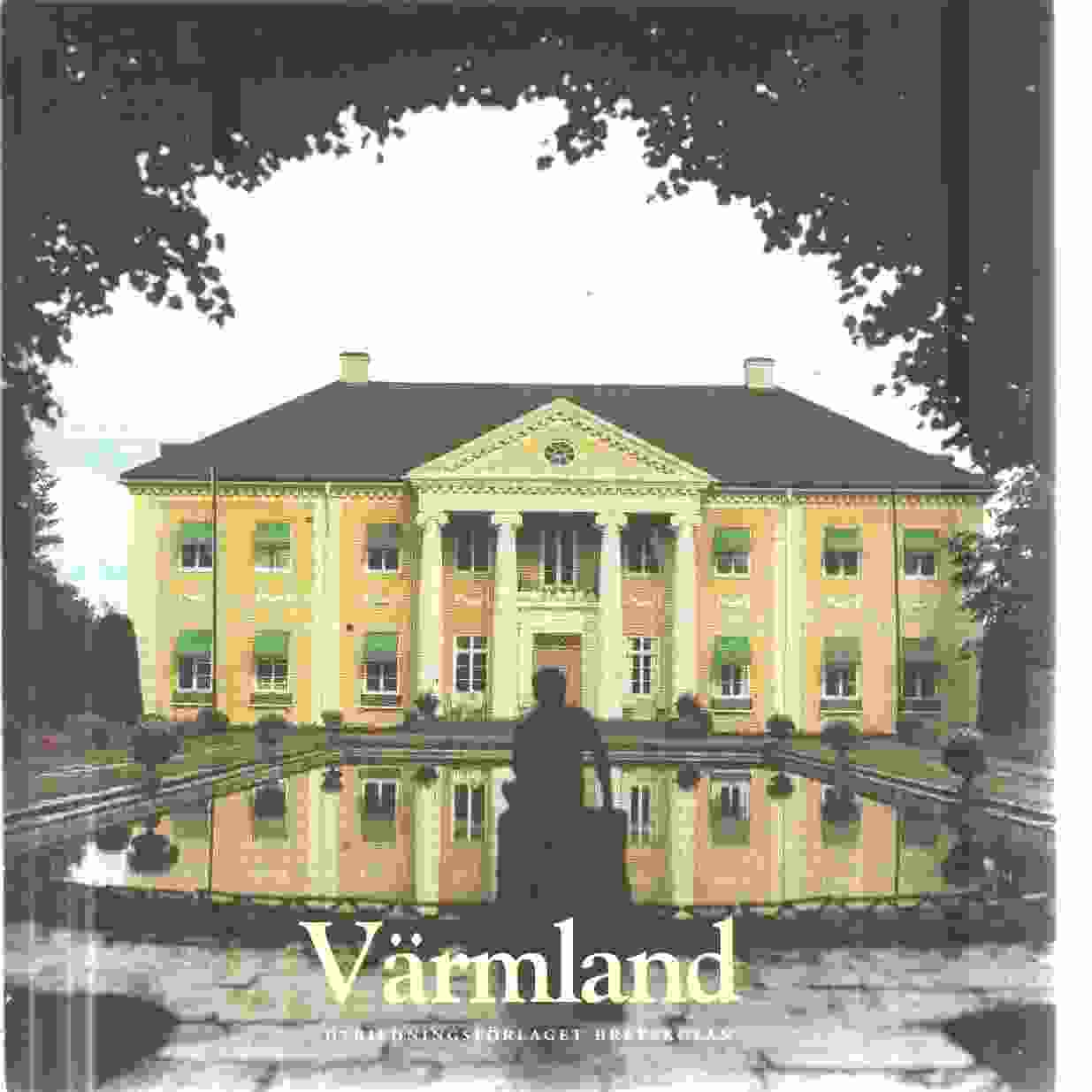 Värmland  - Red. Tynderfeldt, Bo