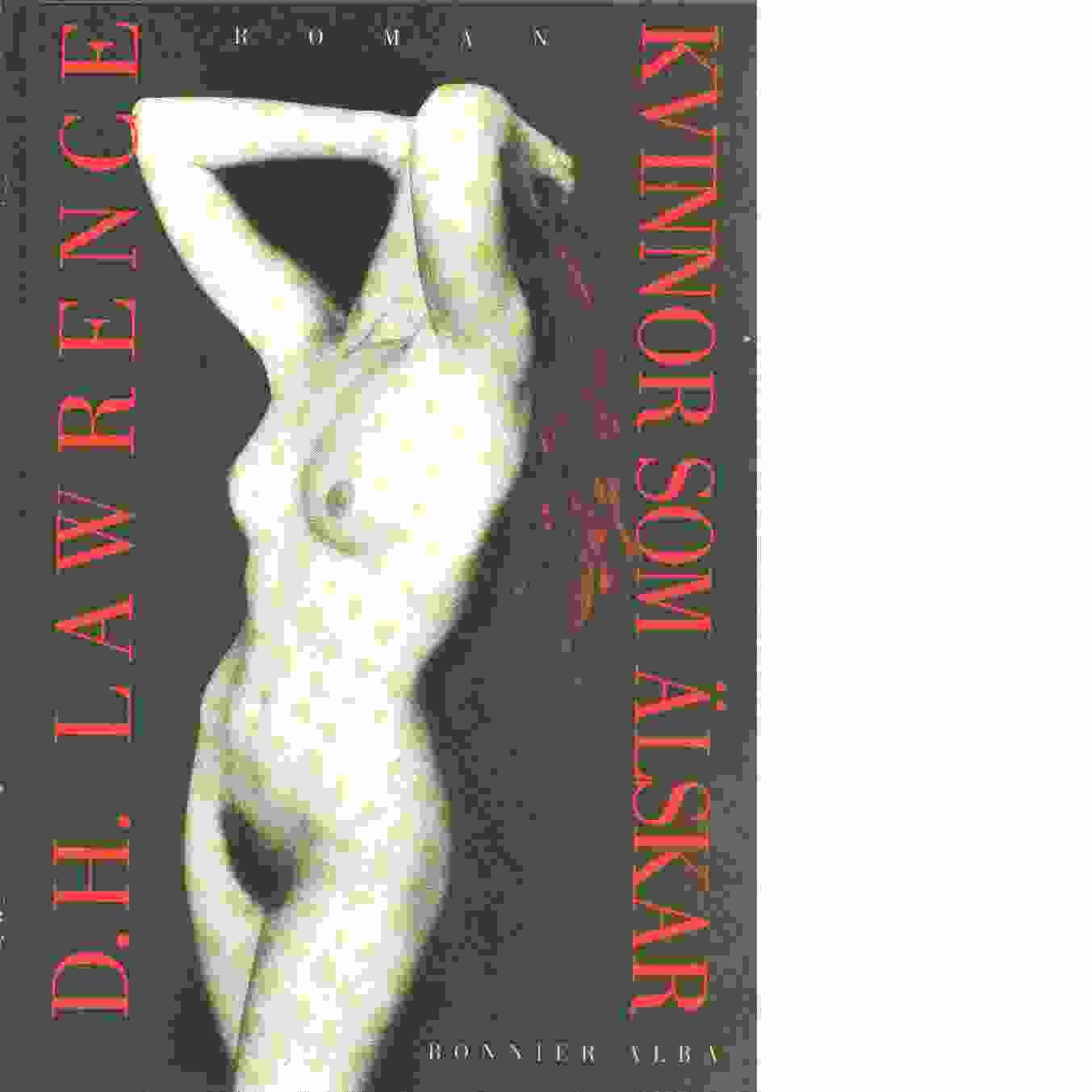 Kvinnor som älskar - Lawrence, D. H.,